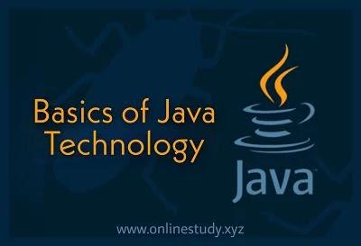 Basics of Java Technology