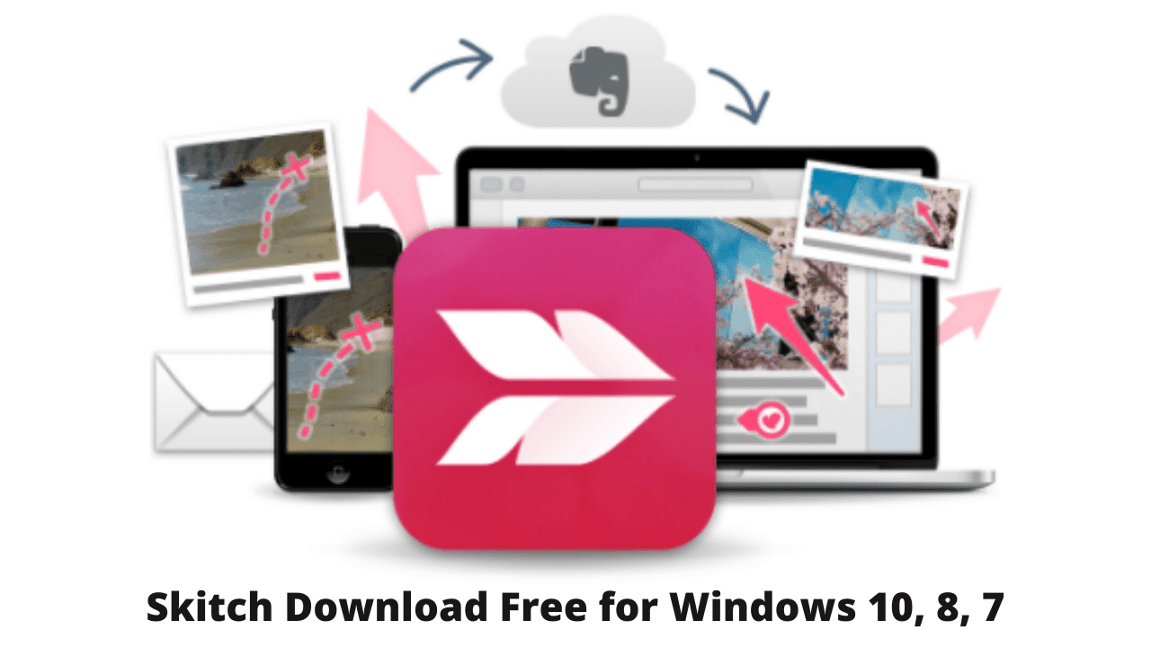 Skitch Download Free for Windows 10, 8, 7