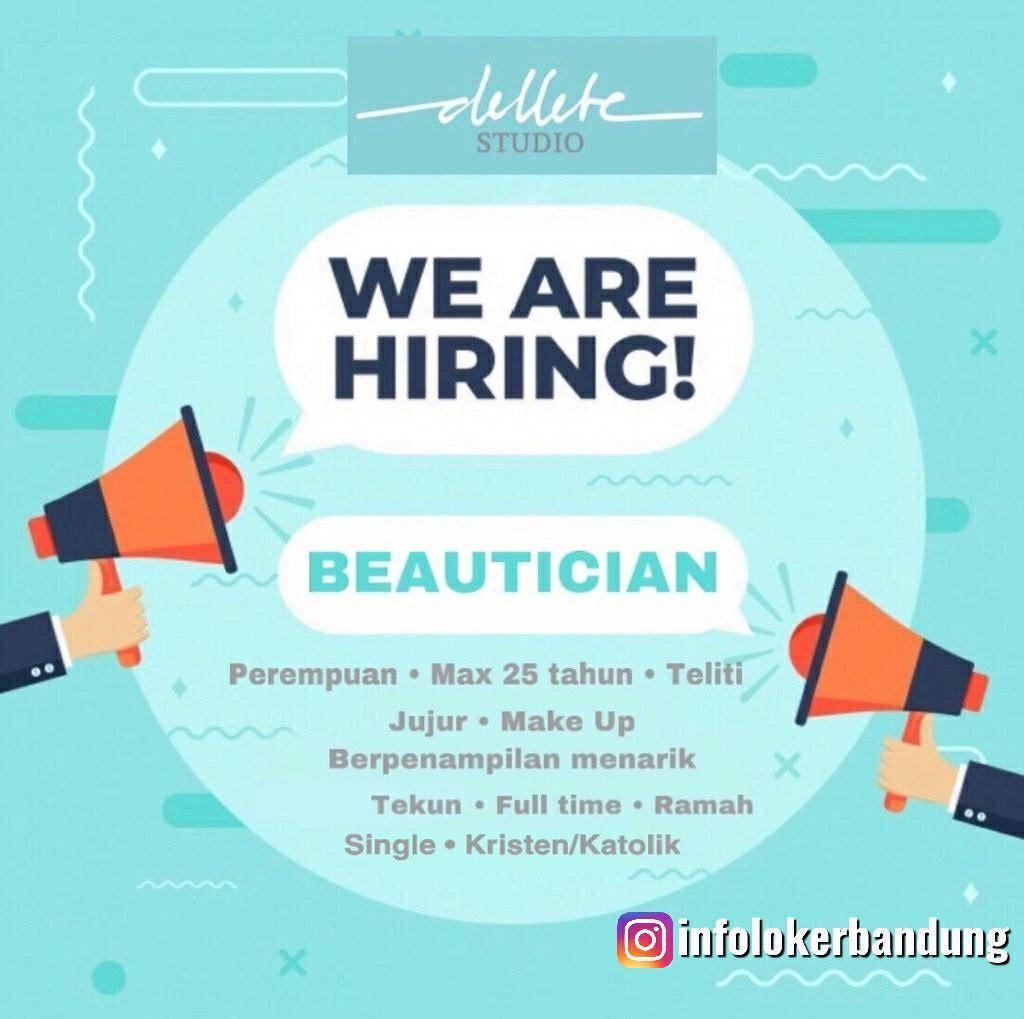 Lowongan Kerja Beautician Dellete Studio Bandung Agustus 2019