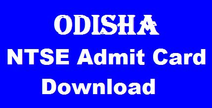 Odisha NTSE Admit Card 2019