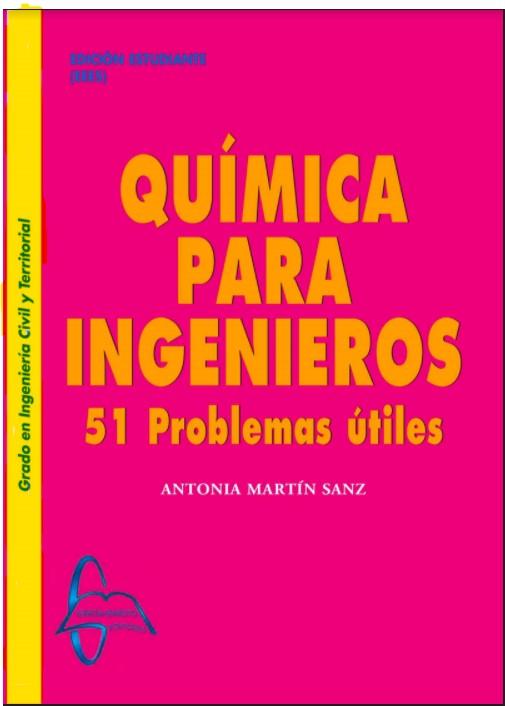Química Para Ingerieros. 51 Problemas Útiles - Antonia Martín Sanz en pdf