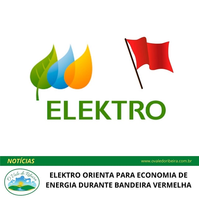 ELEKTRO ORIENTA PARA ECONOMIA DE ENERGIA DURANTE BANDEIRA VERMELHA