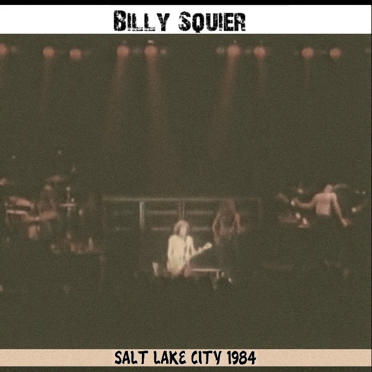 Soundaboard: Billy Squier - Salt Lake City 1984