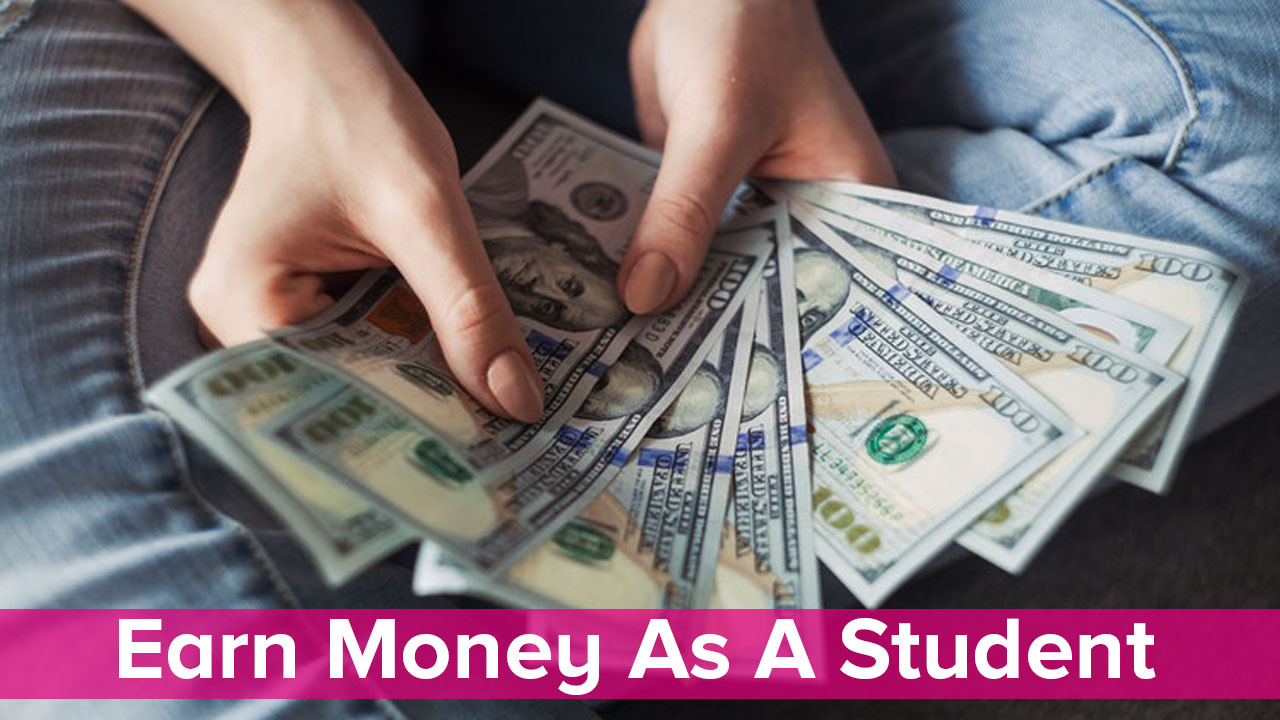 Earn Money As A Student
