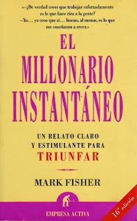 Libro el Millonario Instantáneo -  Mark Fisher