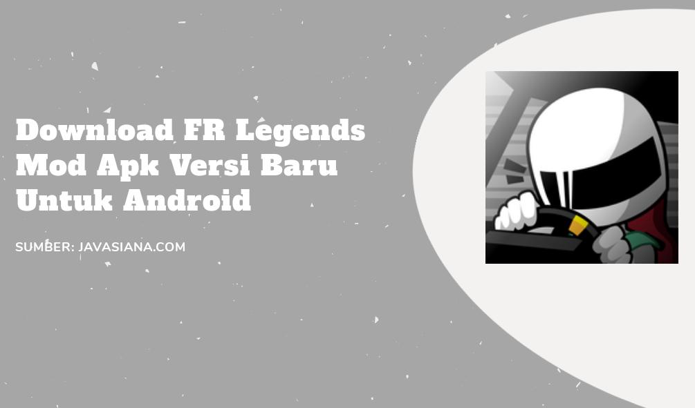 Download FR Legends Mod Apk Terbaru