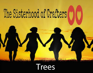 http://thesisterhoodofcrafters.blogspot.com/2019/11/treestrees-and-more-trees.html