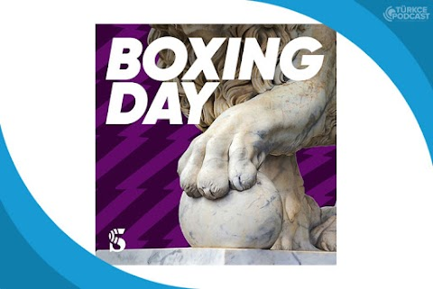 Boxing Day Podcast