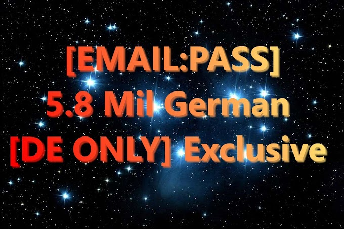 [EMAIL:PASS] 5.8 Mil German [DE ONLY] Exclusive