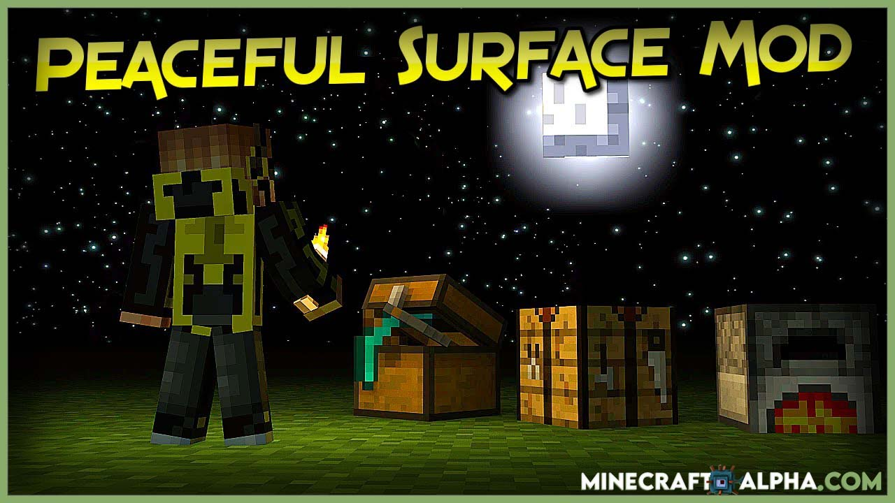 Minecraft Peaceful Surface Mod For1.17.1 (Monster Only Spawn in Completely Darkness)