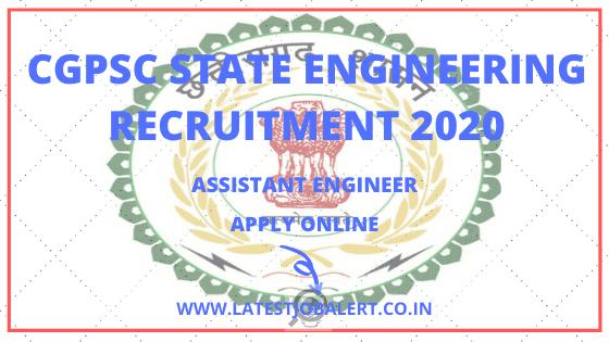 CGPSC Job:CGPSC State Engineering Recruitment 2020 online form|Apply online