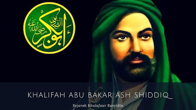 Masa Pemerintahan Khalifah Abu Bakar Ash-Shiddiq (11-13 H/632-634 M)