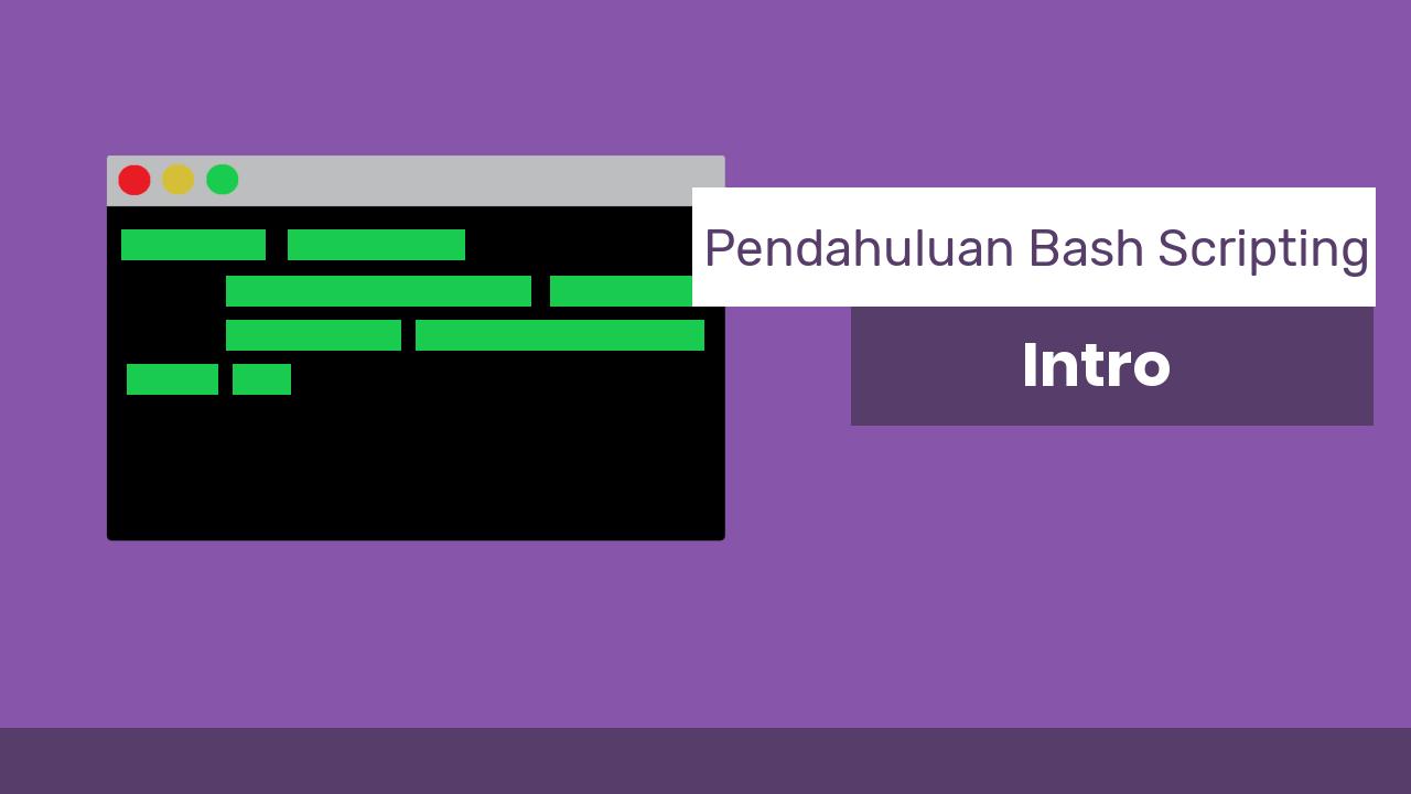Pengertian Bash Shell - Pendahuluan Bash Scripting   Portal