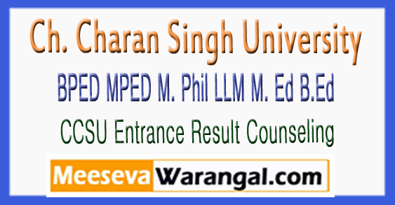 CCSU BPED MPED M.Phil LLM M.Ed B.Ed Entrance Result Counseling 2018