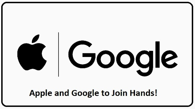 Apple and Google to Join Hands ! | Techronicle