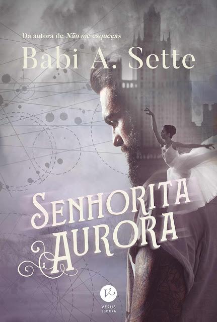 Senhorita Aurora - Babi A. Sette