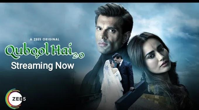 Qubool Hai 2.0 (2021) - Zee5 Web Series Season 1 Complete