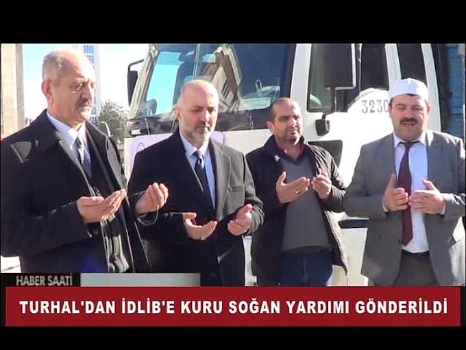 TURHAL'DAN SURİYE'NİN İDLİB ŞEHRİNE 22 TON KURU SOĞAN YARDIMI