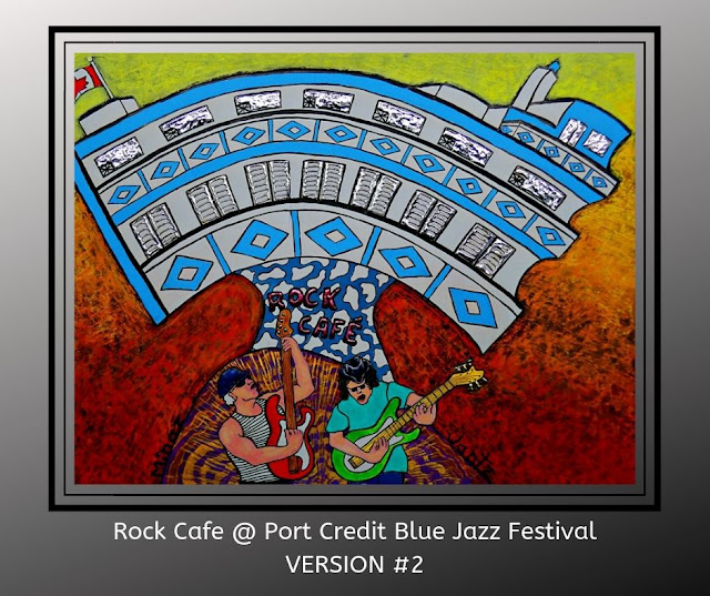 Rock Cafe at Port Credit Blues Jaz Festival Version 2 by Minaz Jantz