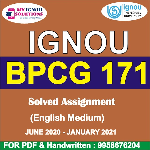 BPCG 171 Solved Assignment 2020-21