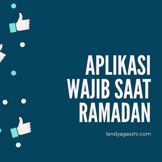 Ramadan Day 20 : 5 Aplikasi Wajib Saat Ramadan