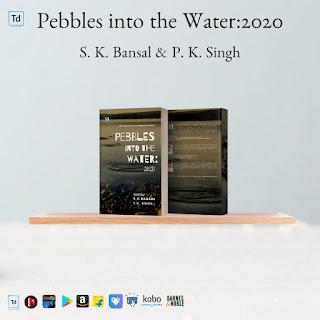 Raebareli  असिस्टेन्ट प्रोफेसर देवेन्द्र प्रसाद की 6 अंग्रेज़ी कवितायें कविता संग्रह PEBBLES INTO THE WATER2020 में प्रकाशित