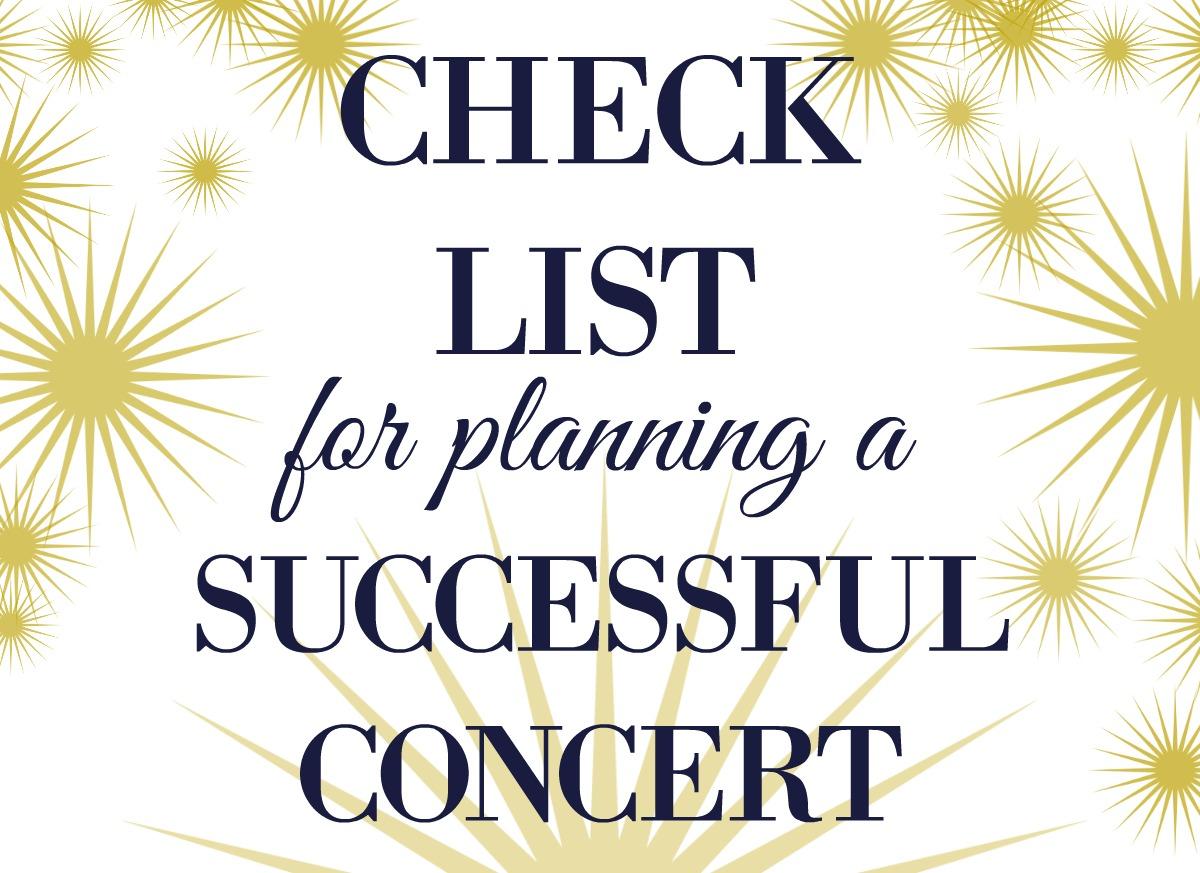 Checklist For Planning A Concert - Bernadette Teaches Music