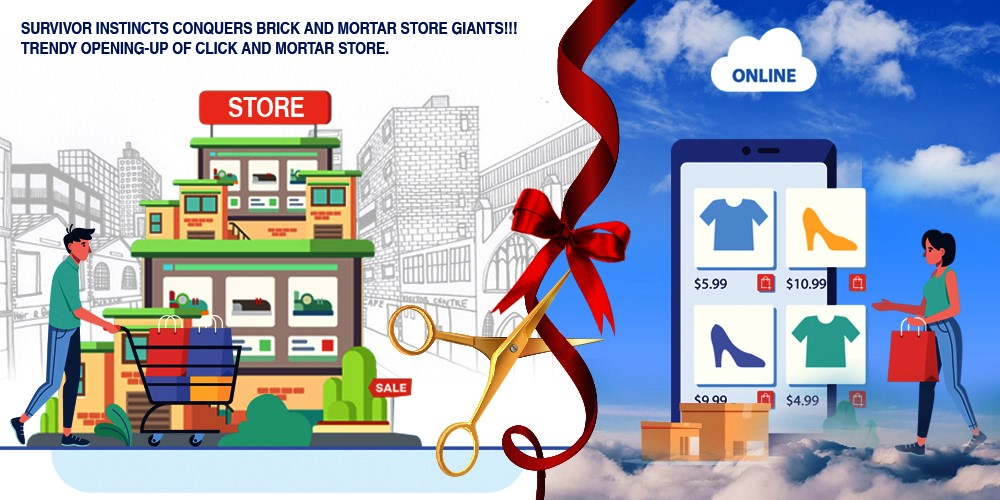 SELLinALL Blog: Survival instincts conquers Brick and Mortar Store Giants!!! Trendy opening-up of click and mortar stores.