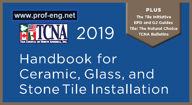 TCNA Handbook 2019 for Ceramic, Glass, and Stone Tile Installation