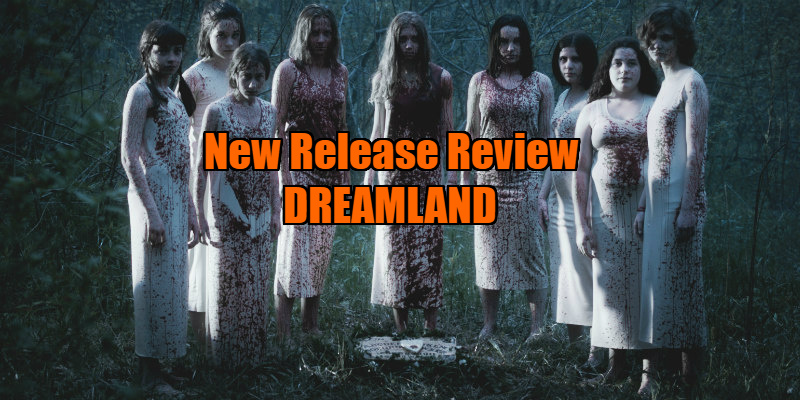 dreamland movie review