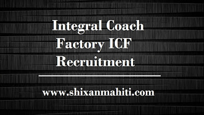 Integral Coach Factory ICF Recruitment