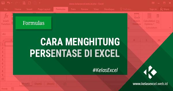 Cara Menghitung Persen di Excel