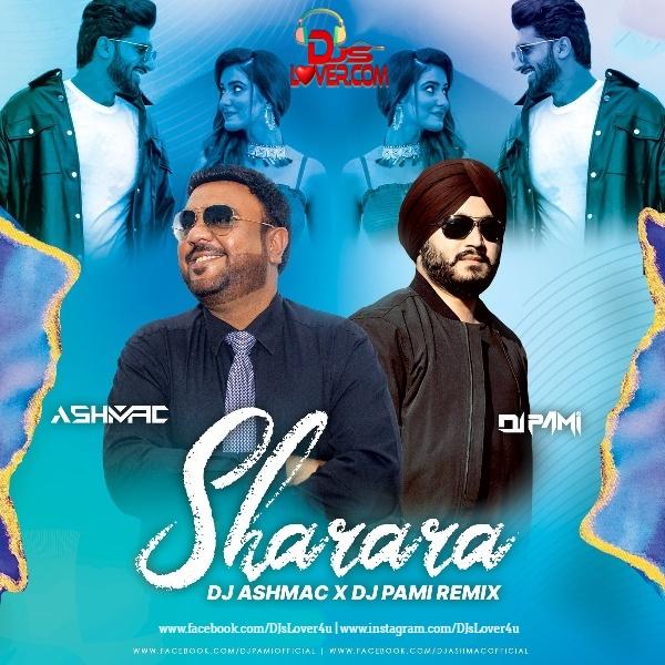 Sharara Remix Shivjot DJ Ashmac X DJ Pami Sydney