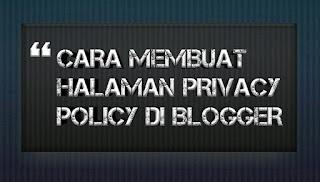 Membuat Halaman Privacy Policy Blog