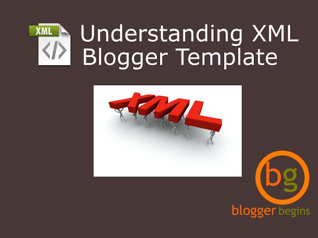 Understanding XML Blogger Template