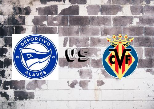 Deportivo Alavés vs Villarreal  Resumen