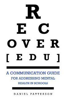 RECOVER[edu] : A Communication Guide for Addressing Mental Health in Schools - Kindle Edition by Daniel Patterson