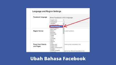 Cara Merubah Facebook Ke Bahasa Indonesia Terbaru