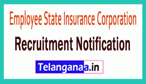 Employee State Insurance Corporation ESIC Recruitment