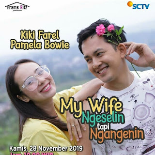 Pemain ftv My Wife Ngeselin Tapi Ngangenin
