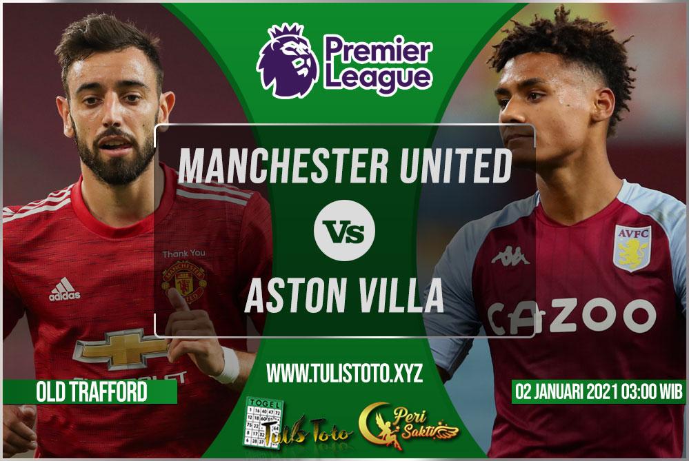 Prediksi Manchester United vs Aston Villa 02 Januari 2021