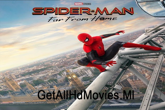 Spider Man: Far From Home in Hindi/English (2019) Full Movie Download | 480p | 720p | 1080p BluRay