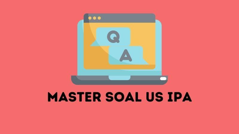 Master Soal Ujian Sekolah US  IPA SD Kurikulum 2013