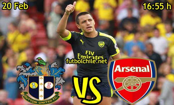Ver stream hd youtube facebook movil android ios iphone table ipad windows mac linux resultado   en vivo, online: Sutton United vs Arsenal