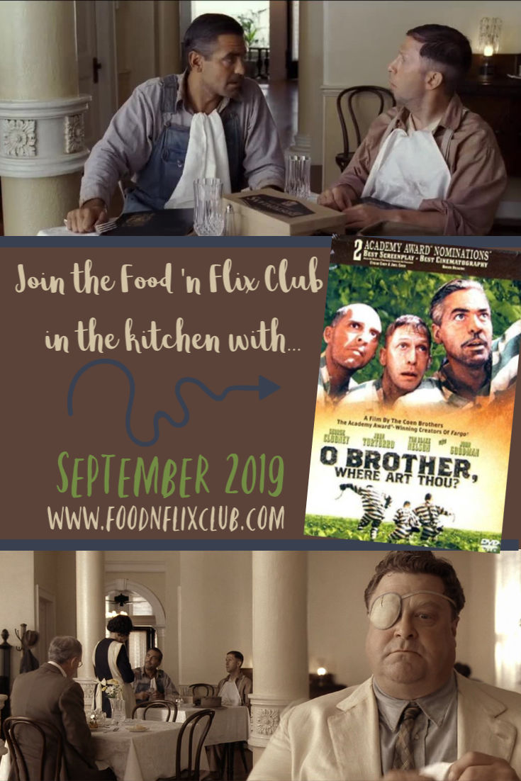 Recipes inspired by O Brother, Where Art Thou? at #FoodnFlix