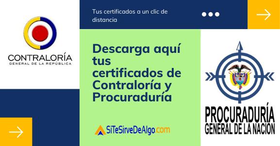 Descarga de certificado de Contraloría y de Procuraduría a un clic