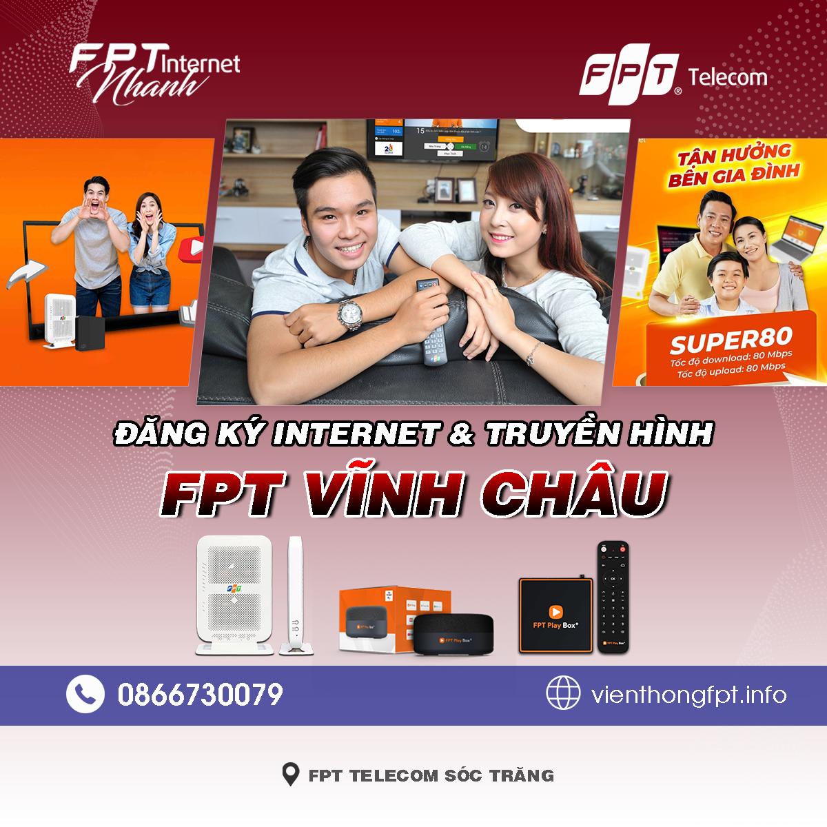 Tổng đài FPT Vĩnh Châu - Đơn vị lắp mạng Internet và Truyền hình FPT