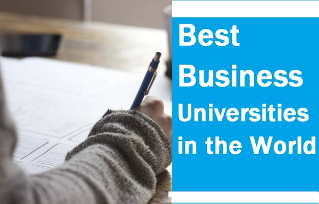 Best Business Universities in the World, Best Business Universities, Best Business,