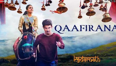 Sushant Singh Rajput Movie song Qaafirana Lyrics and video   Kedarnath