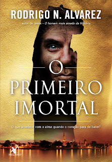 O primeiro imortalRodrigo N. AlvarezBlog Apaixonada por Romances